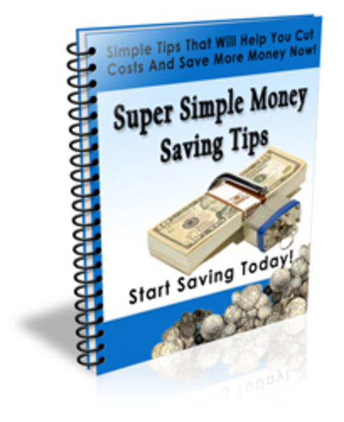 Product picture Super Simple Money Saving Tips (PLR)